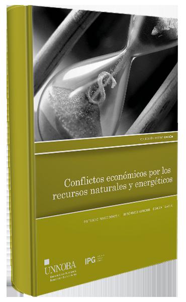 Conflictos económicos por los recursos naturales y energéticos